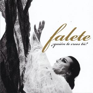 falete_quien_te_crees_tu